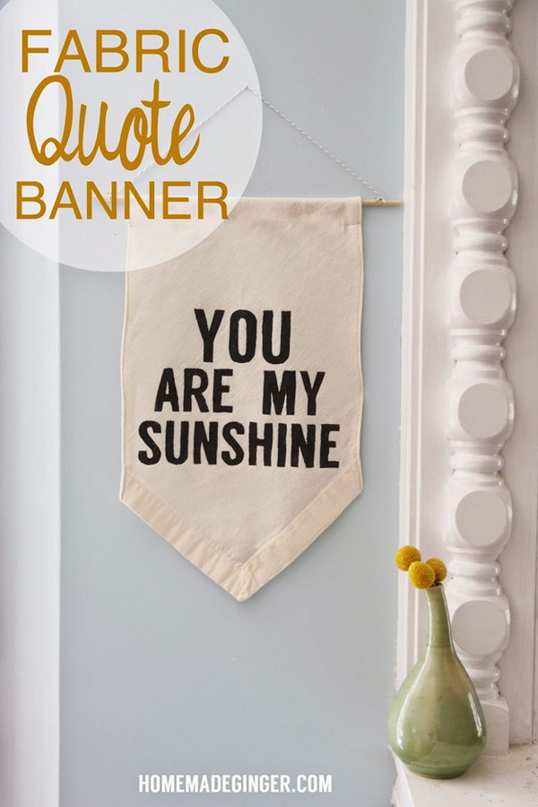 DIY Fabric Quote Banner