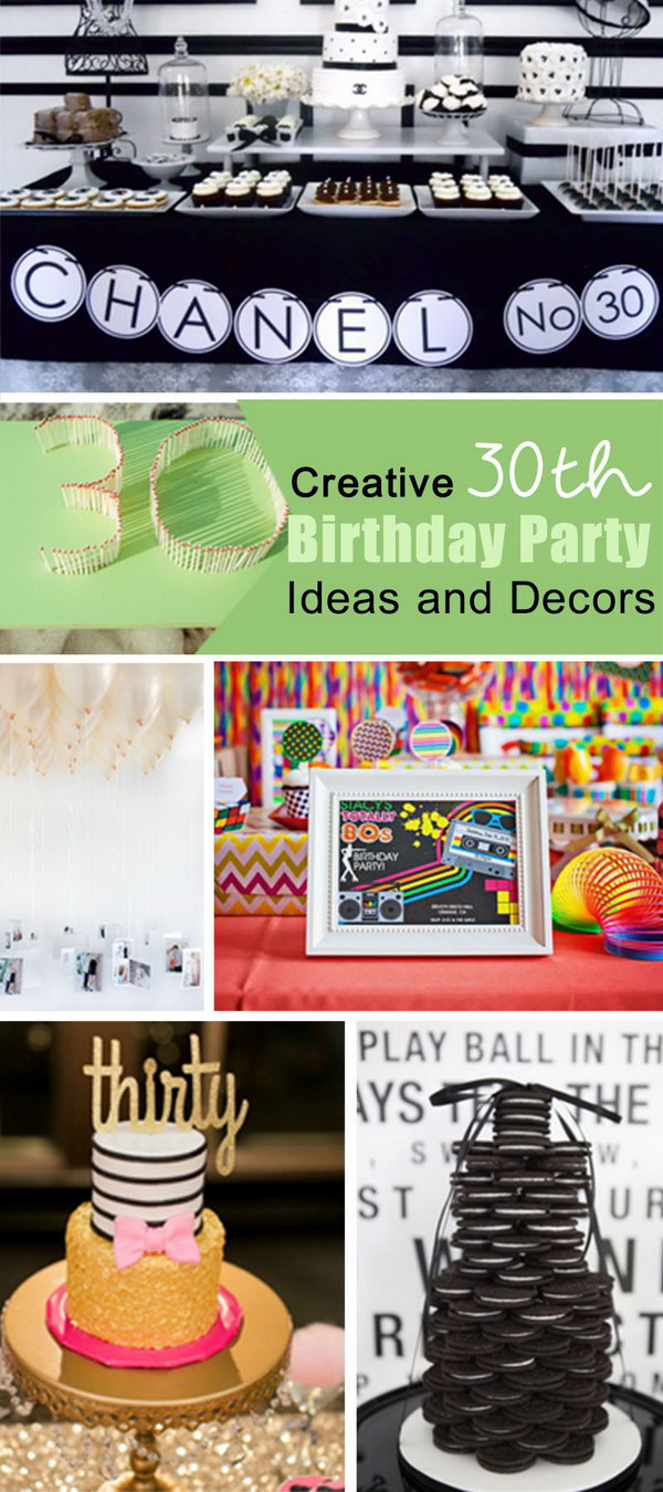 Creative 30th Birthday Party Ideas and Decors!