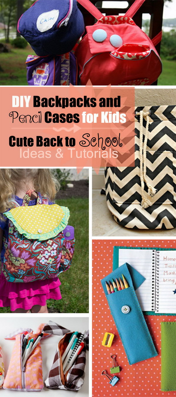 DIY Backpacks and Pencil Cases for Kids   Cute Back to School Ideas and Tutorials!