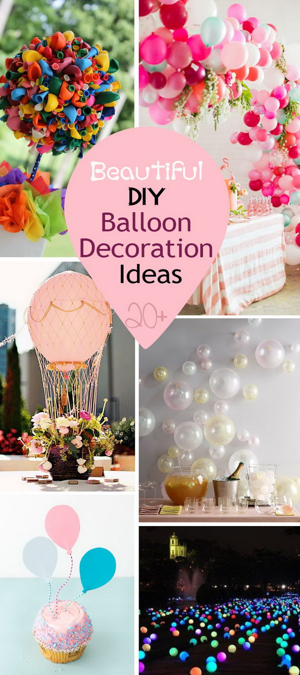 Beautiful DIY Balloon Decoration Ideas!