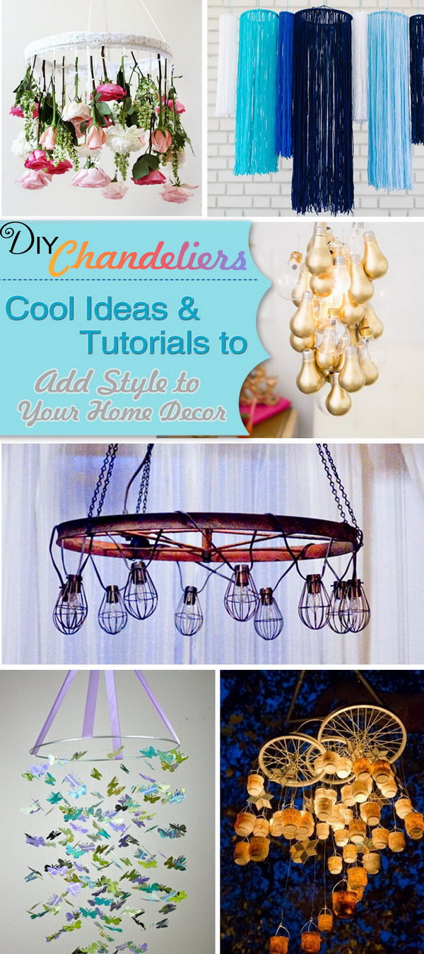 DIY Chandeliers Ideas & Tutorials. Add Style to Your Home Decor!