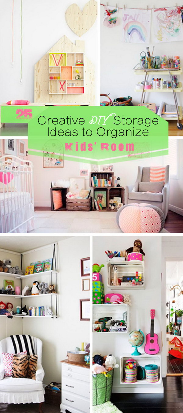 Creative DIY Storage Ideas To Organize Kidsu0027 Room!