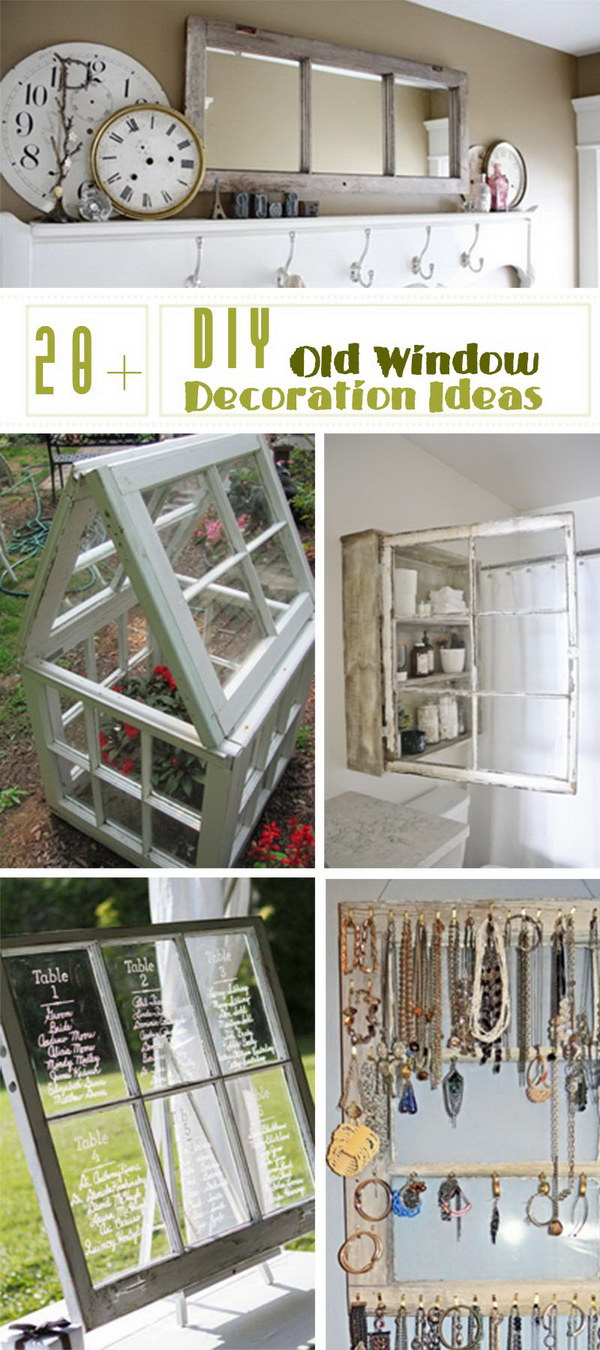 Lots of DIY Old Window Decoration Ideas!