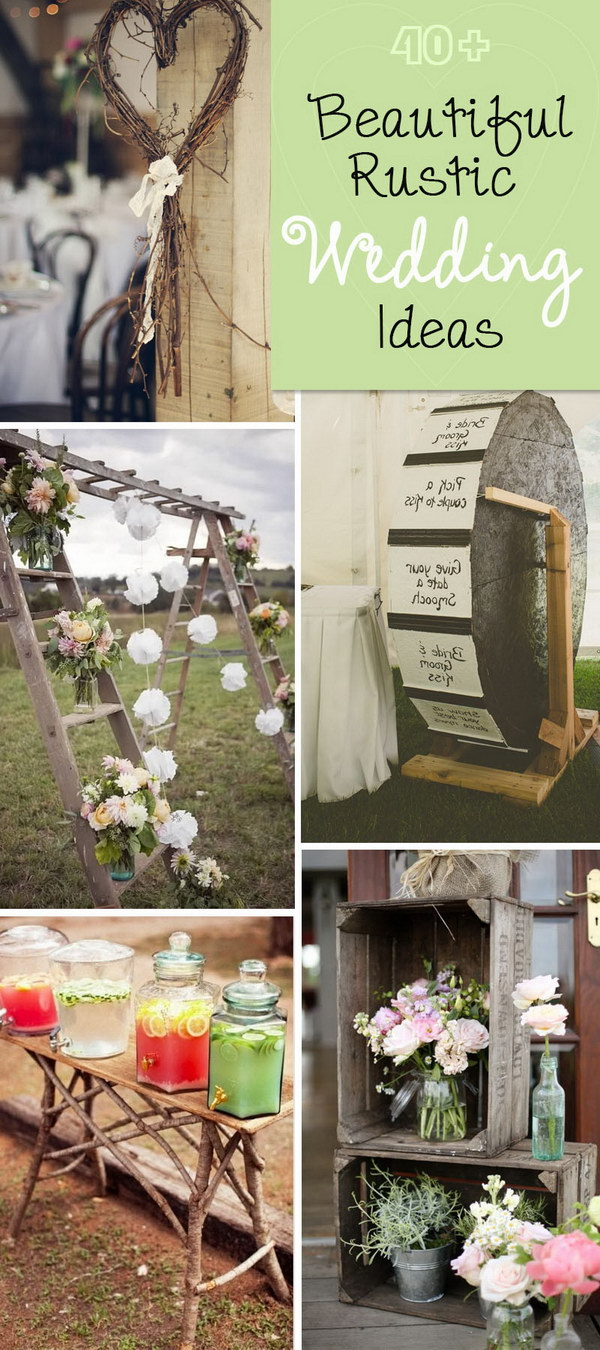 Beautiful Rustic Wedding Ideas!