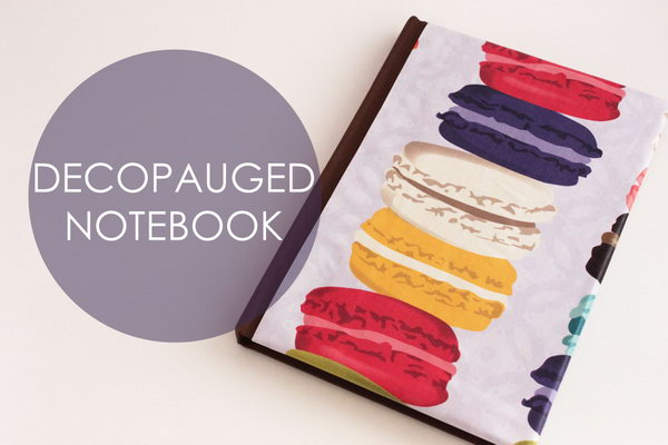 Decoupaged Paper Notebook. Use some decoupaged pape to personslize your notebooks. This project is so easy. Check out the directions