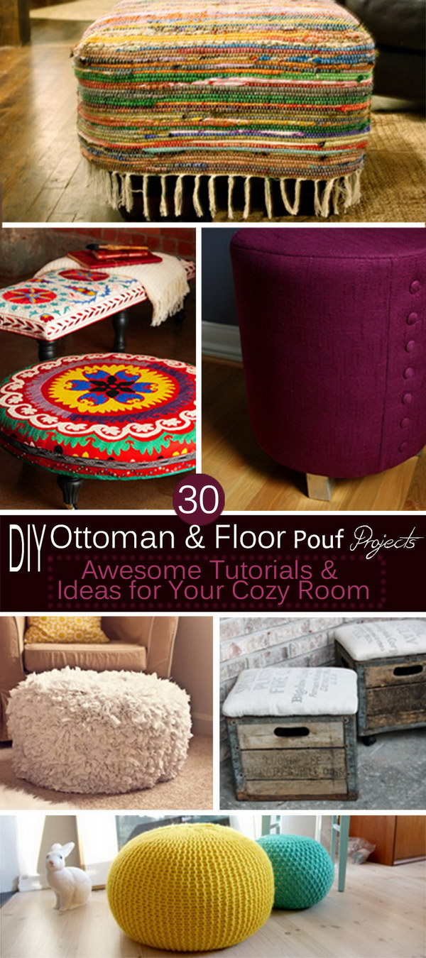 DIY Ottoman & Floor Pouf Projects · Awesome Tutorials & Ideas for Your Cozy Room!