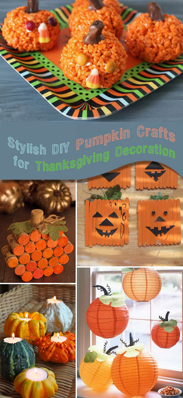 Stylish DIY Pumpkin Crafts for Thanksgiving Decoration.