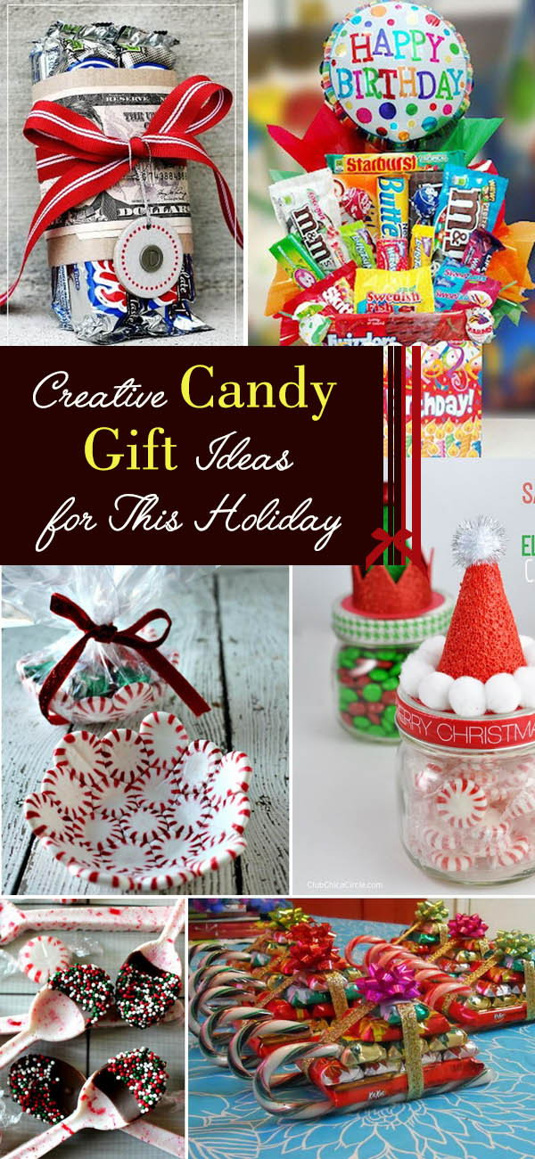 Creative Candy Gift Ideas for This Holiday.