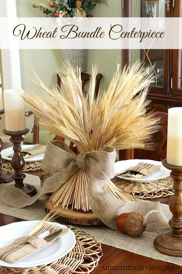 DIY Wheat Bundle with Burlap Ribbon Centerpiece