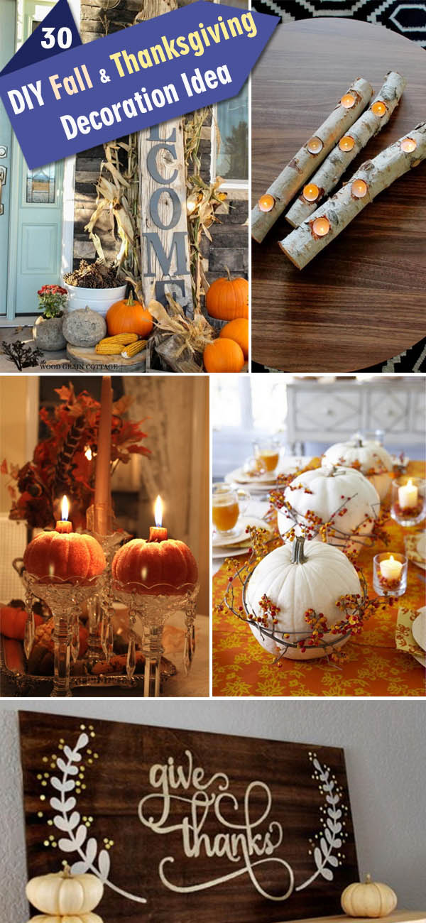 DIY Fall & Thanksgiving Decoration Ideas.