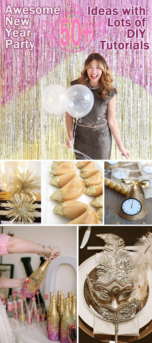Awesome New Year Party Ideas with Lots of DIY Tutorials!