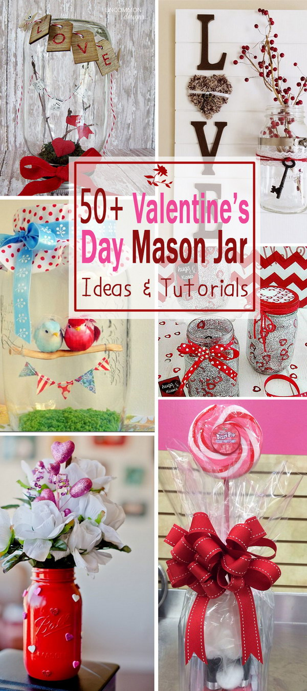 Valentine's Day Mason Jar Ideas & Tutorials!