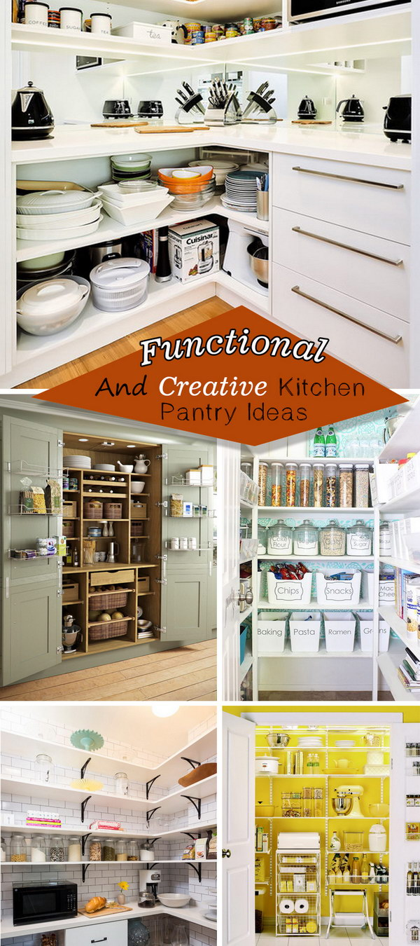 Functional And Creative Kitchen Pantry Ideas!