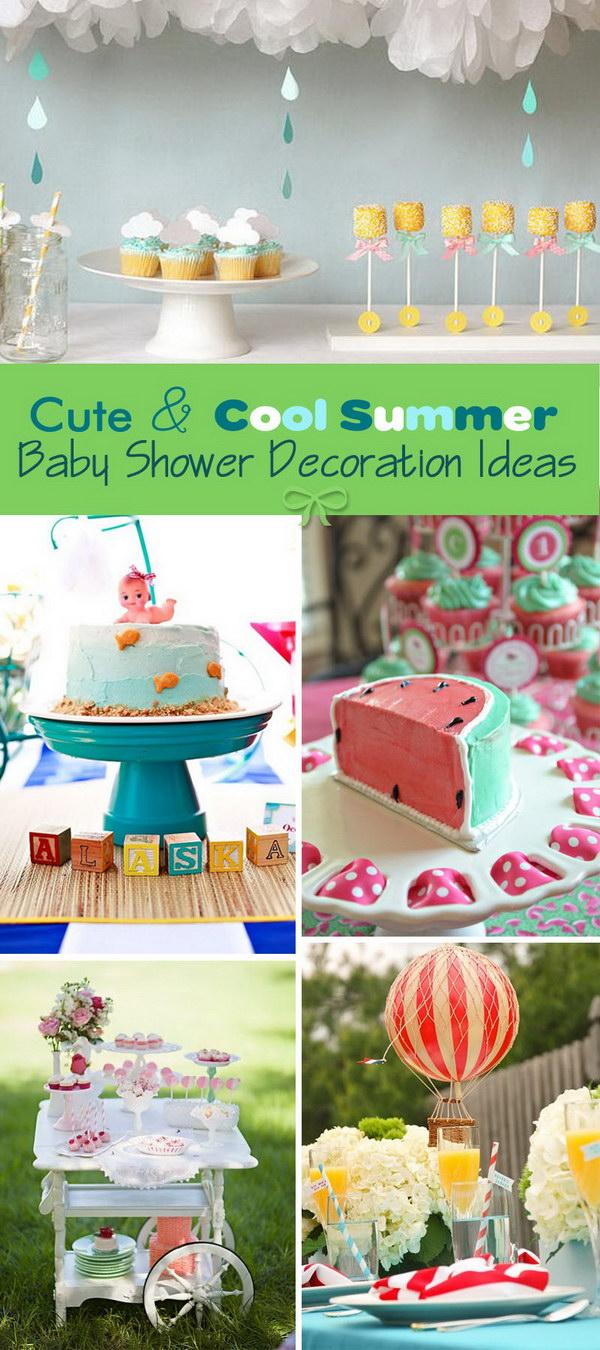 Cute & Cool Summer Baby Shower Decoration Ideas!