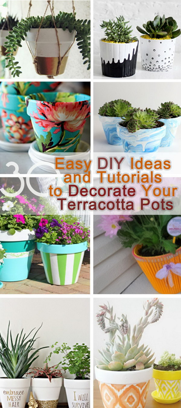 Easy DIY Ideas and Tutorials to Decorate Your Terracotta Pots!