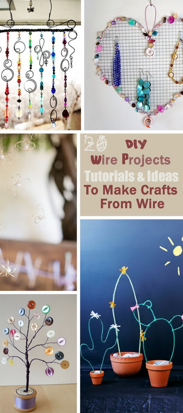 DIY Tutorials & Ideas To Make Crafts From Wire!