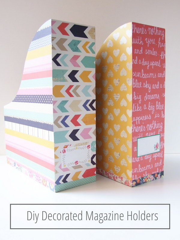 DIY Decorated Magazine Holders. Keep these colorful decorated magazine holder on your desk and have a good mood all day long. Learn how to make them