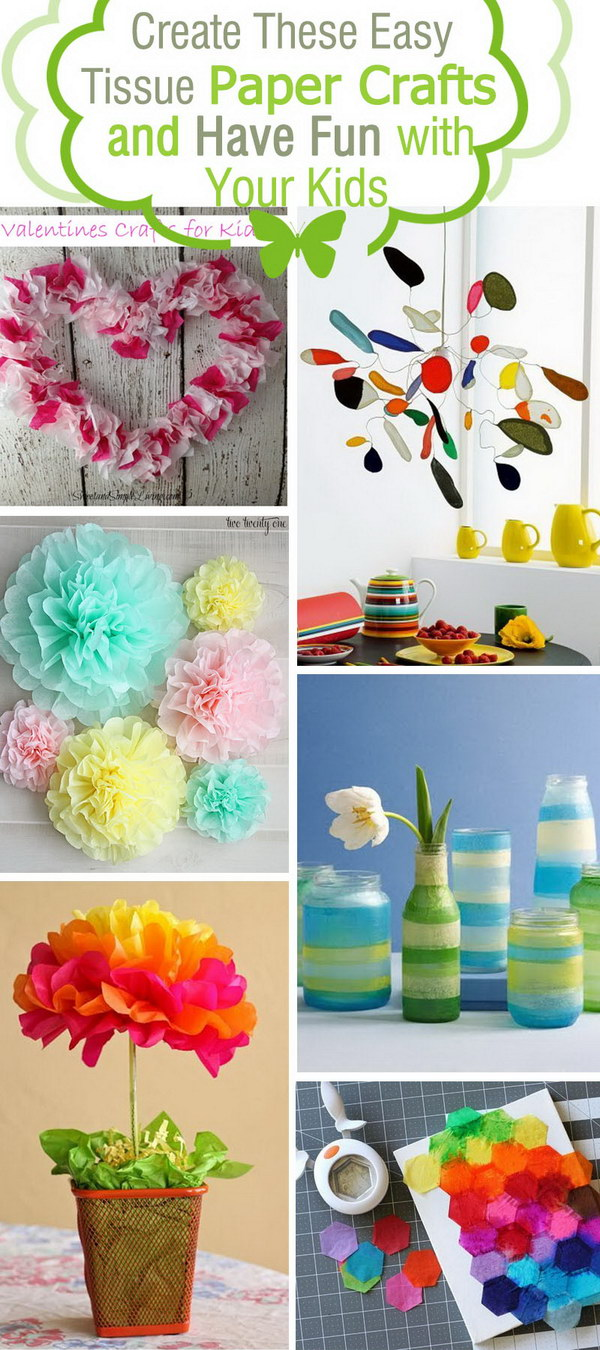 craft ideas with tissue paper create these easy tissue paper crafts and with 6350