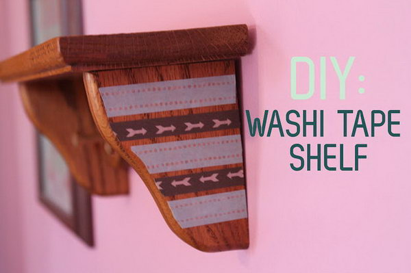 Decorate a Wall Shelf With Washi Tape.