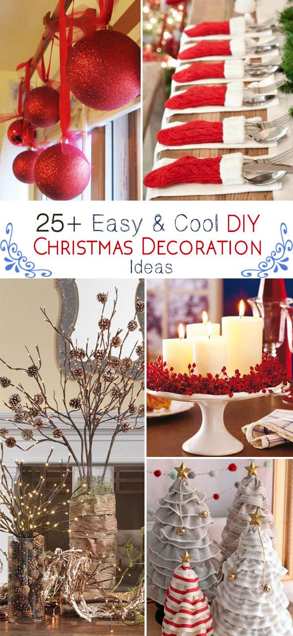 Easy & Cool DIY Christmas Decoration Ideas.