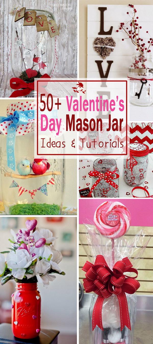 Valentine's Day Mason Jar Ideas & Tutorials!