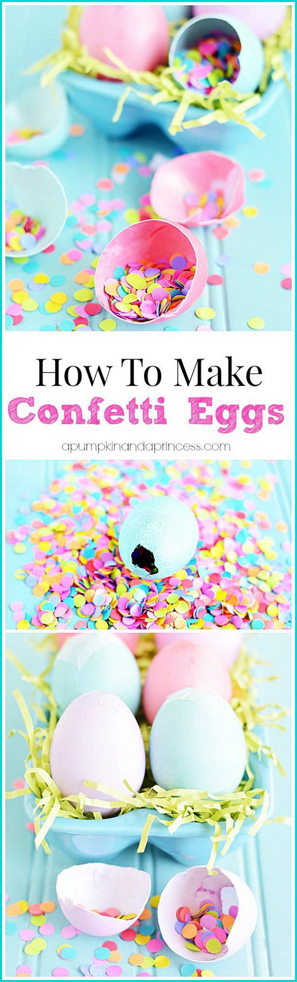 DIY Confetti Easter Eggs.